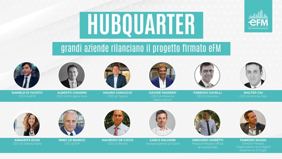 HubQuarter: grandi aziende rilanciano il progetto firmato eFM